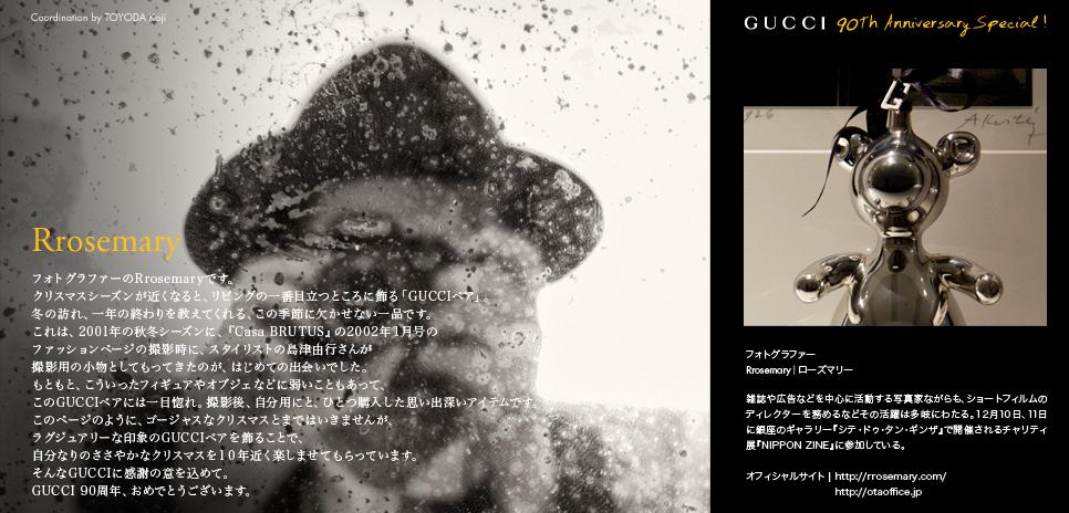 GUCCI 90th Anniversary Special! フォトグラファー Rrosemaryさん      Coordination by TOYODA Koji グッチ オフィシャルブログ「GUCCI 90 th Anniversary ! 」に同時掲載中。