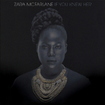 Zara McFarlane 『If You Knew Her』