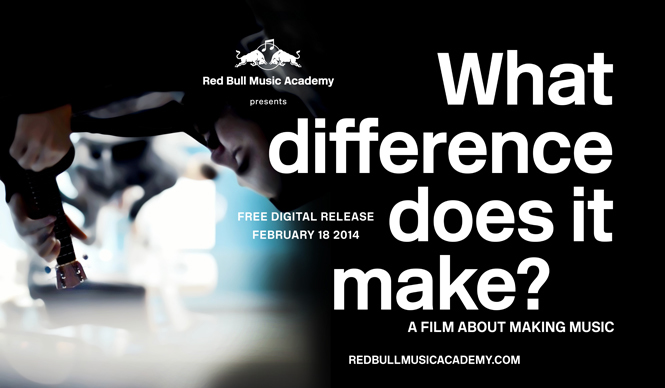 Red Bull Music Academy ドキュメンタリー・フィルム爆音上映会 『What Difference Does It Make? A Film About Making Music』