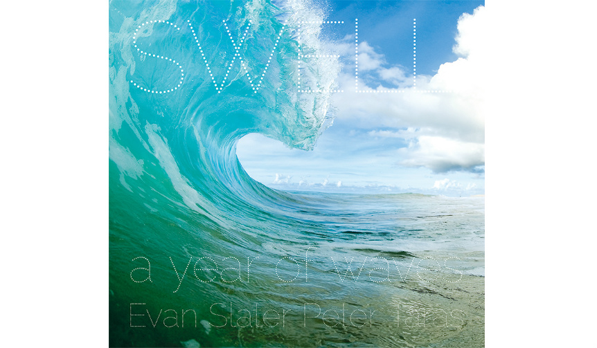 BOOK|世界の「いい波」だけを集めた写真集「SWELL -a year of waves-」