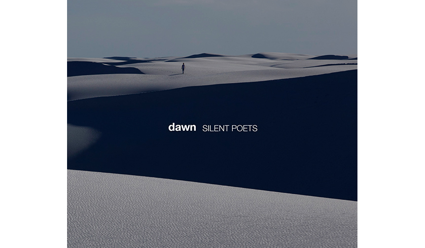 MUSIC|SILENT POETSのデビュー25周年となる待望の新作アルバム「dawn」のリリース