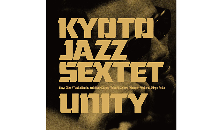 MUSIC|Kyoto Jazz Sextet ワンマンライブ