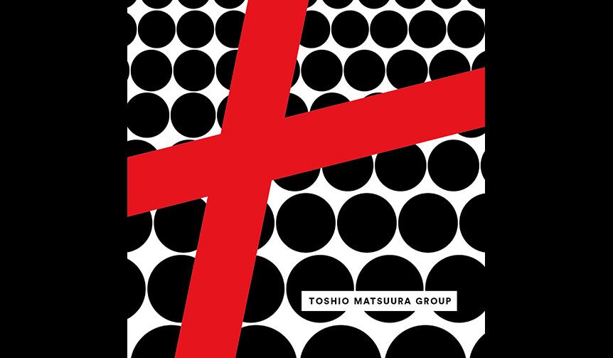 MUSIC|DJ松浦俊夫初の自己名義アルバム『LOVEPLAYDANCE』