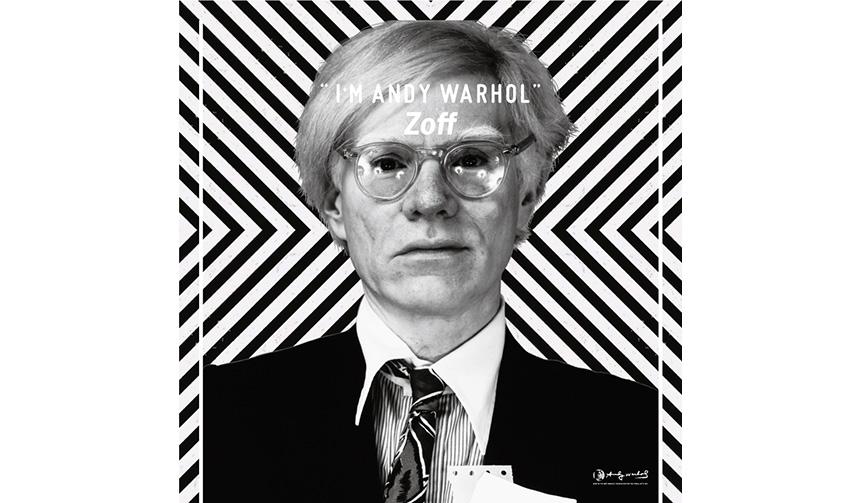 Zoff|Zoffとアンディ・ウォーホルのコラボシリーズ「I'M ANDY WARHOL」